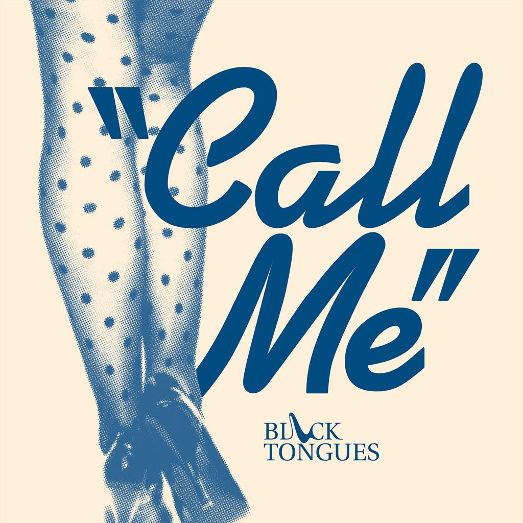 블랙텅스 (BLACK TONGUES) - Call Me (EP)