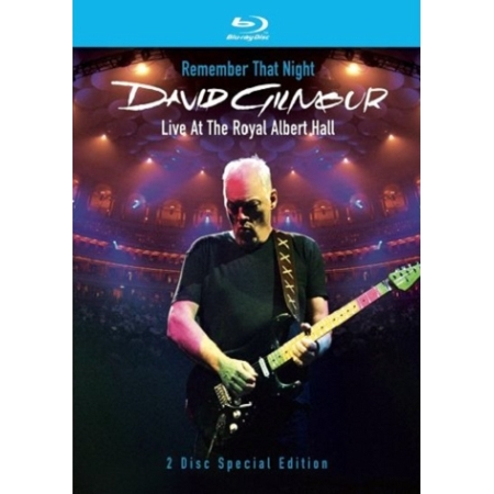 DAVID GILMOUR - REMEMBER THAT NIGHT : LIVE AT THE ROYAL ALVERT HALL (2 DISC)