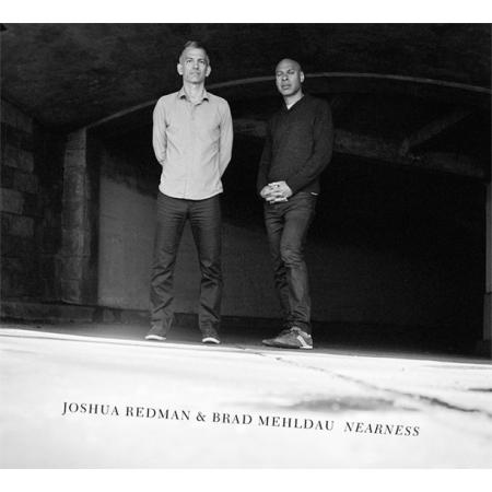 JOSHUA REDMAN & BRAD MEHLDAU (조슈아 레드맨 & 브래드 멜다우) -  [NEARNESS]