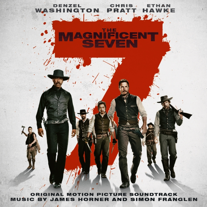 The Magnificent Seven (매그니피센트 7) - O.S.T. [James Horner & Simon Franglen  (제임스 호너 & 사이먼 프랜글렌)]