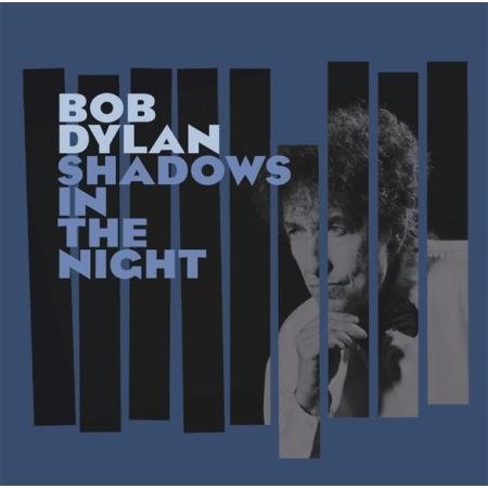 [수입]BOB DYLAN(밥 딜런) - SHADOWS IN THE NIGHT