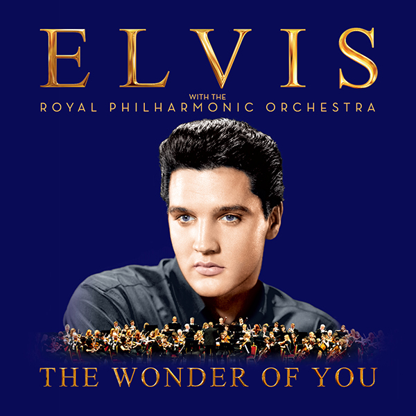 ELVIS PRESLEY(엘비스 프레슬리) -THE WONDER OF YOU: ELVIS PRESLEY WITH THE ROYAL PHILHARMONIC ORCHESTRA