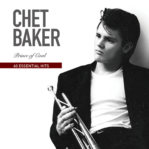 Chet Baker (쳇 베커) - 60 Essential Hits : Prince of Cool (3CD)