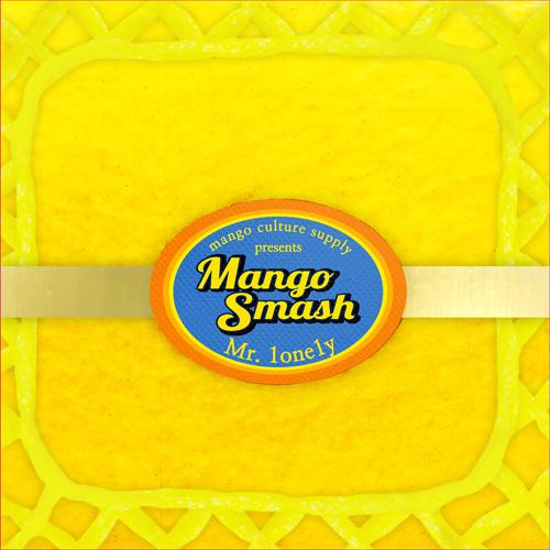 망고 스매시(Mango Smash) - EP 1집 [Mr. 1one1y]