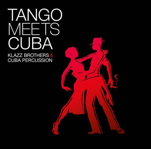 Klazz Brothers & Cuba Percussion (클라츠 브라더스 & 쿠바 퍼커션) - Tango Meets Cuba