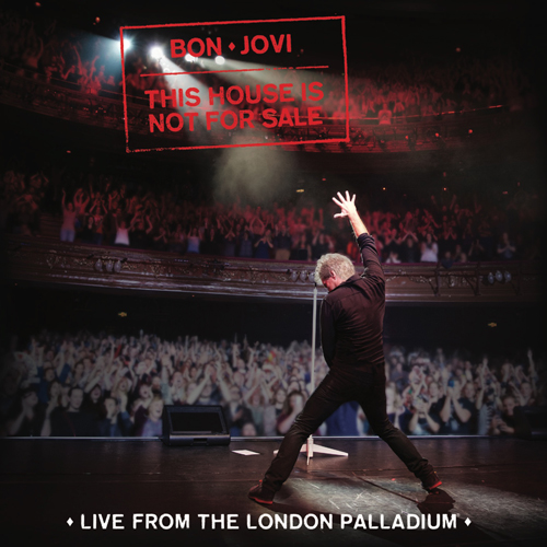 BON JOVI (본조비) - [This House Is Not For Sale : Live From The London Palladium]