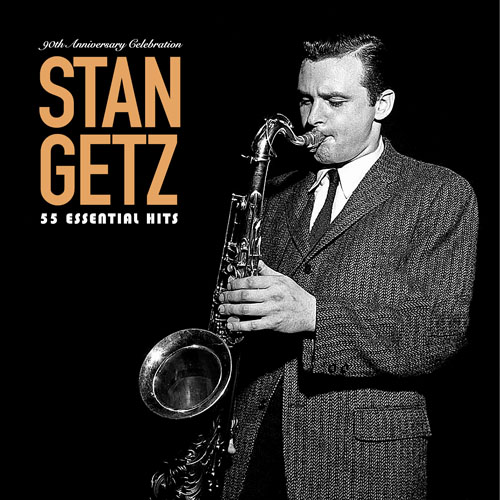 Stan Getz (스탄 게츠) - 55 Essential Hits:  90th Anniversary Celebration