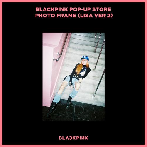 블랙핑크 (BLACKPINK) - BLACKPINK POP-UP STORE PHOTO FRAME (LISA VER 2)