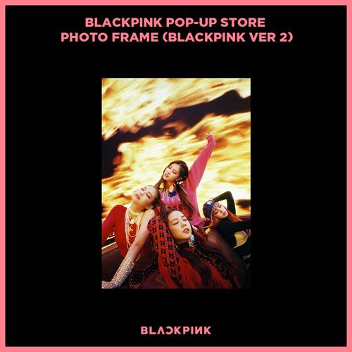 블랙핑크 (BLACKPINK) - BLACKPINK POP-UP STORE PHOTO FRAME (BLACKPINK VER 2)