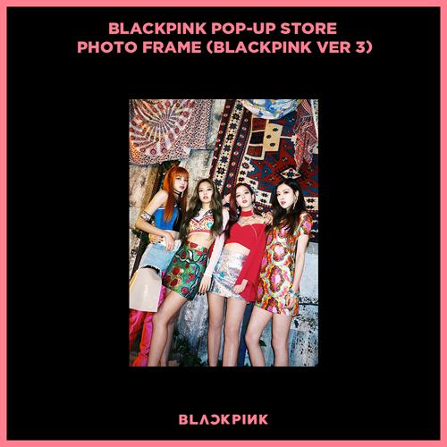블랙핑크 (BLACKPINK) - BLACKPINK POP-UP STORE PHOTO FRAME (BLACKPINK VER 3)