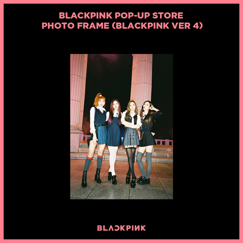 블랙핑크 (BLACKPINK) - BLACKPINK POP-UP STORE PHOTO FRAME (BLACKPINK VER 4)