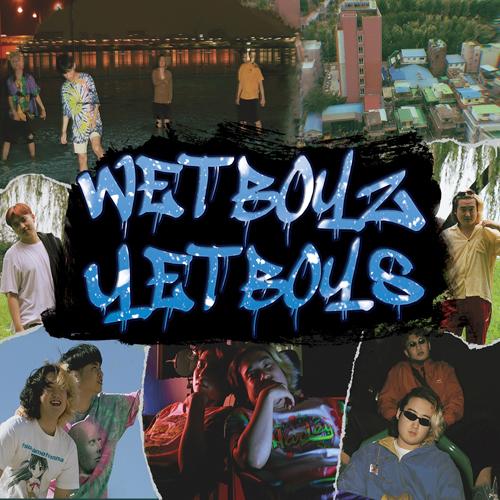 웻 보이즈 (Wet Boyz) - YET BOYS