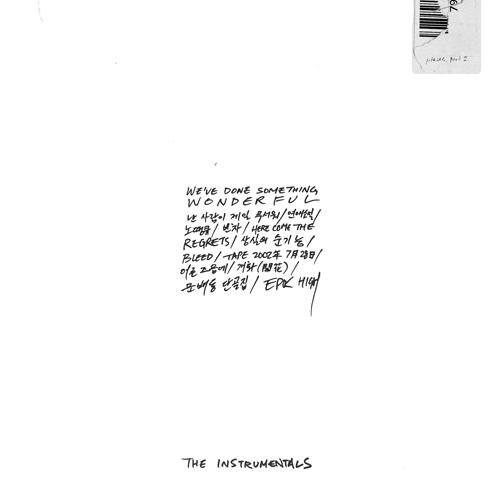 에픽하이(EPIK HIGH) - [WE'VE DONE SOMETHING WONDERFUL] THE INSTRUMENTALS