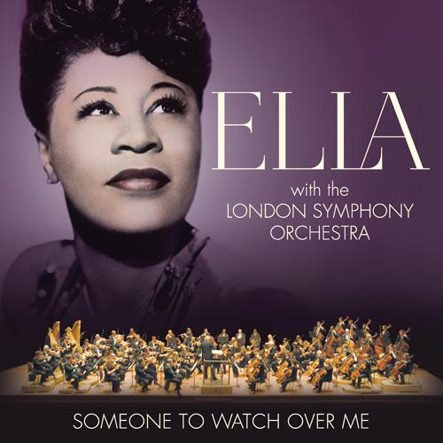 엘라 피츠 제럴드 (ELLA FITZGERALD WITH THE LONDON SYMPHONY ORCHESTRA) - [Someone To Watch Over Me]