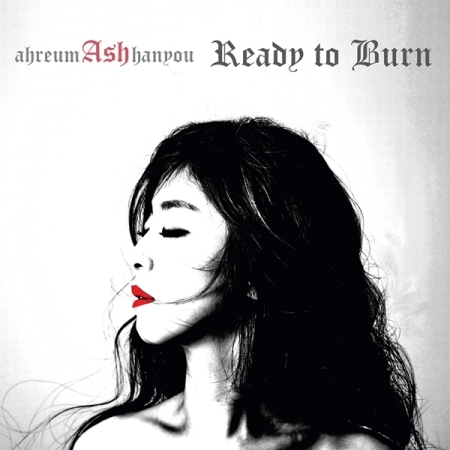 Ash (애쉬) - Ash, Ready to Burn