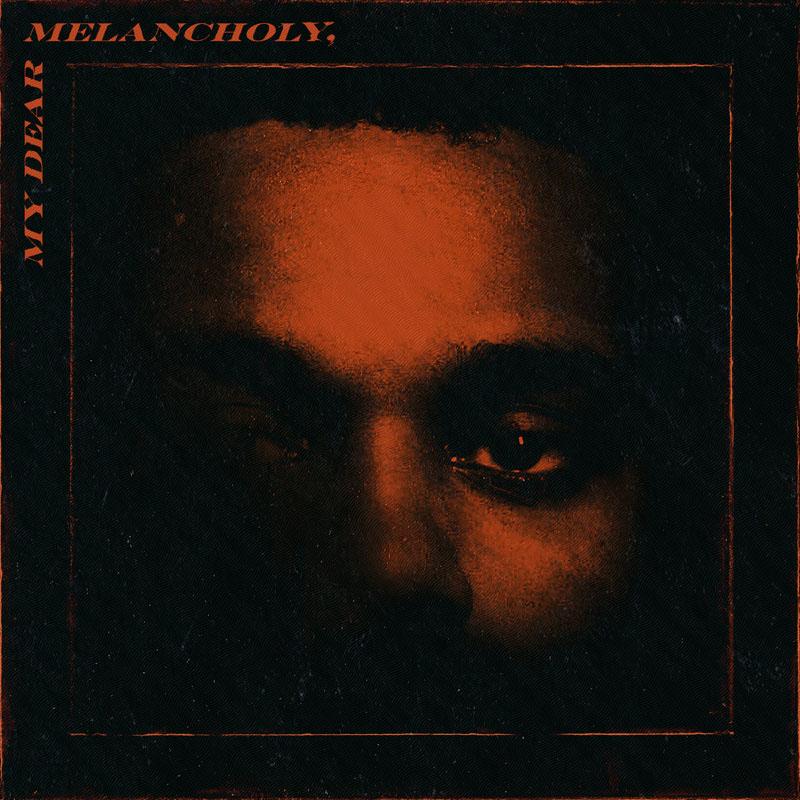 The Weeknd (위켄드) - My Dear Melancholy