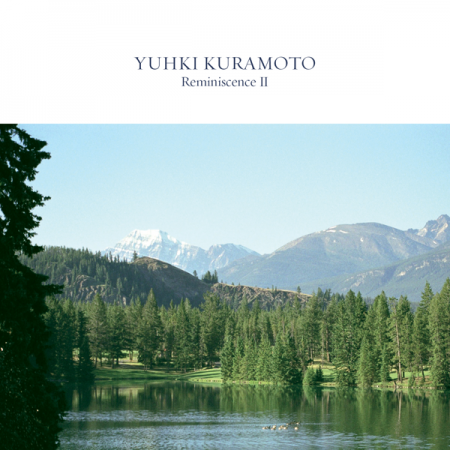 Yuhki Kuramoto (유키 구라모토) - Reminiscence II