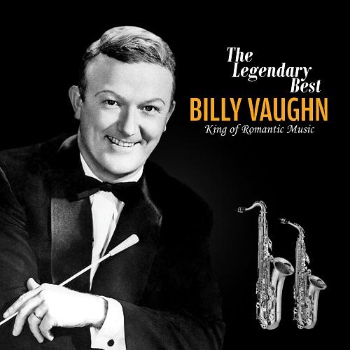 Billy Vaughn - The Legendary Best: King of Romantic Music (2CD 리마스터링)