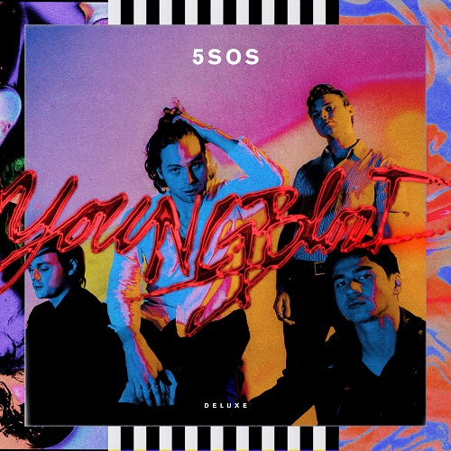 5 Seconds Of Summer - [Youngblood]
