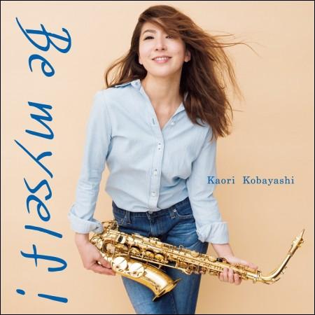Kaori Kobayashi - Be Myself!