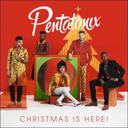 Pentatonix (펜타토닉스) - Christmas Is Here! (크리스마스 이즈 히어!)
