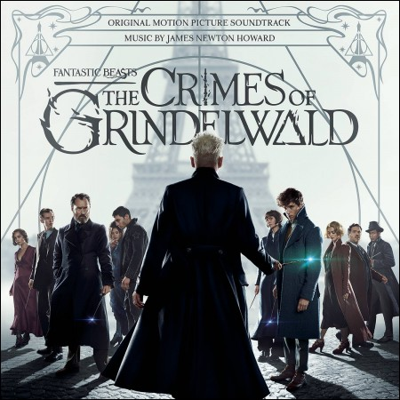 Fantastic Beasts: The Crime of Grindelwald (신비한 동물들과 그린델왈드의 범죄) - O.S.T. (James Newton Howard)