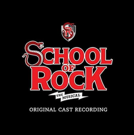 SCHOOL OF ROCK (스쿨오브락) [THE MUSICAL] (더 뮤지컬) - O.S.T.