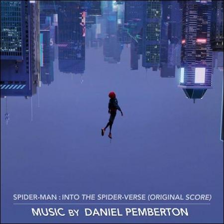 SPIDER-MAN: INTO THE SPIDER-VERSE (스파이더맨: 뉴 유니버스) - ORIGINAL SCORE