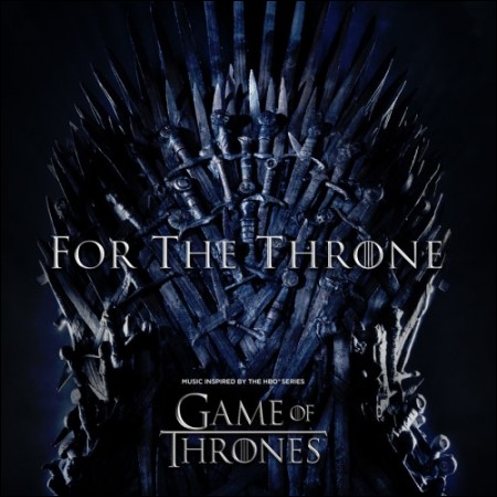 GAME OF THRONES(왕좌의 게임) - O.S.T [FOR THE THRONE]