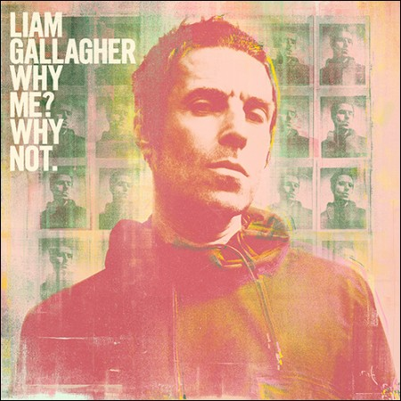 LIAM GALLAGHER(리암 갤러거) - [WHY ME? WHY NOT.] (DELUXE EDITION) (EU 수입반)