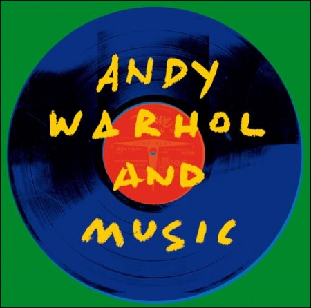 ANDY WARHOL AND MUSIC [2CD]