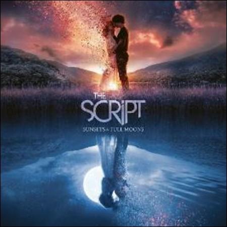 THE SCRIPT - [SUNSETS & FULL MOONS]