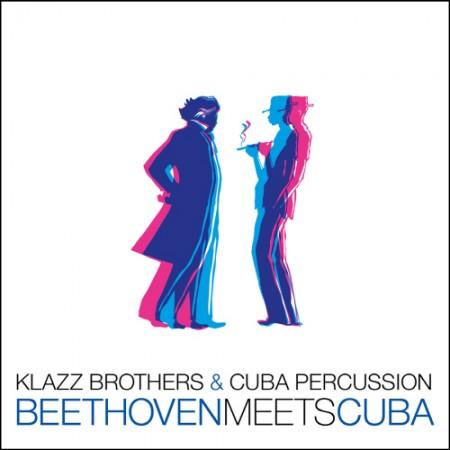 KLAZZ BROTHERS & CUBA PERCUSSION(클라츠 브라더스 & 쿠바 퍼커션) - BEETHOVEN MEETS CUBA