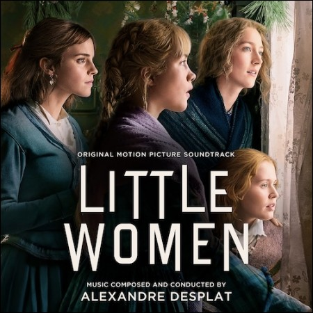ALEXANDRE DESPLAT(알렉상드르 데스플라) - [LITTLE WOMEN(작은 아씨들)] (ORIGINAL MOTION PICTURE SOUNDTRACK)