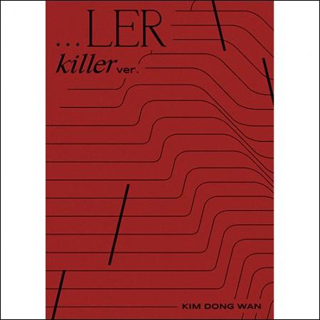 김동완 - 미니앨범 [...LER] (KILLER VER.)
