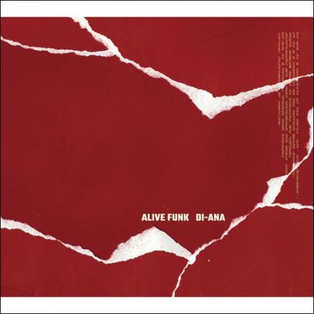 얼라이브펑크 (ALIVE FUNK) - 1집 [Di-ana]